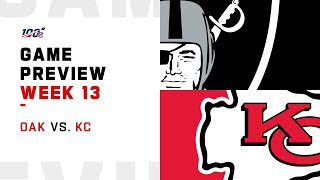 Oakland Raiders vs Kansas City Chiefs Week 13 NFL Game Preview