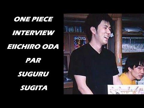 One Piece interview : Eiichiro Oda par Suguru Sugita