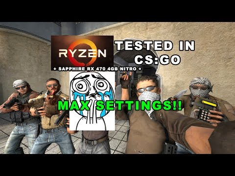 AMD Ryzen 5 1400 + RX470 4GB l Tested in CS:GO l MAX