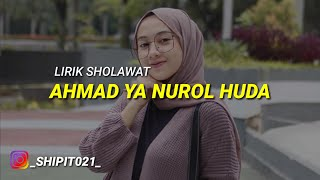 Download LIRIK SHOLAWAT -  AHMAD YA NURUL HUDA ( PUJA SYARMA )