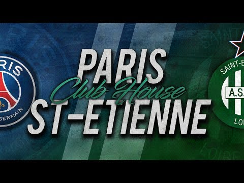DIRECT / LIVE : PSG - SAINT-ETIENNE // Club House - YouTube