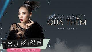 Thu Minh _ Bóng Mây Qua Thềm