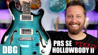 PRS SE HOLLOWBODY II PIEZO - A Dream Guitar From PRS!