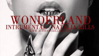 Wonderland - Natalia Kills (Instrumental)