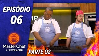 MASTERCHEF A REVANCHE (19/11/2019) | PARTE 2 | EP 06 | TEMP 01