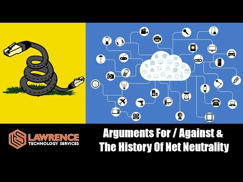 Arguments For / Against & The History Of Net Neutrality November 2017