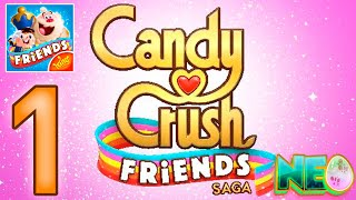 Candy Crush Friends Saga: Gameplay Walkthrough Part 1 - Level 1 - 10 (iOS, Android) screenshot 3