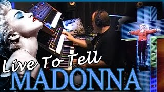 Madonna - Live To Tell Live (Confessions Tour Remix) Cover SYNTH REMIX Live