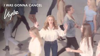 Смотреть клип Kylie Minogue - I Was Gonna Cancel