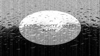 Love, Robot/Paris - Rain