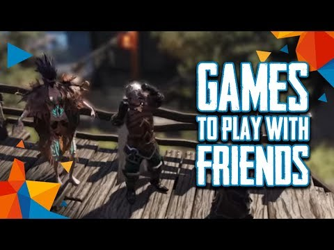 Top 10 Best Games to Play with Your Friends (2017)