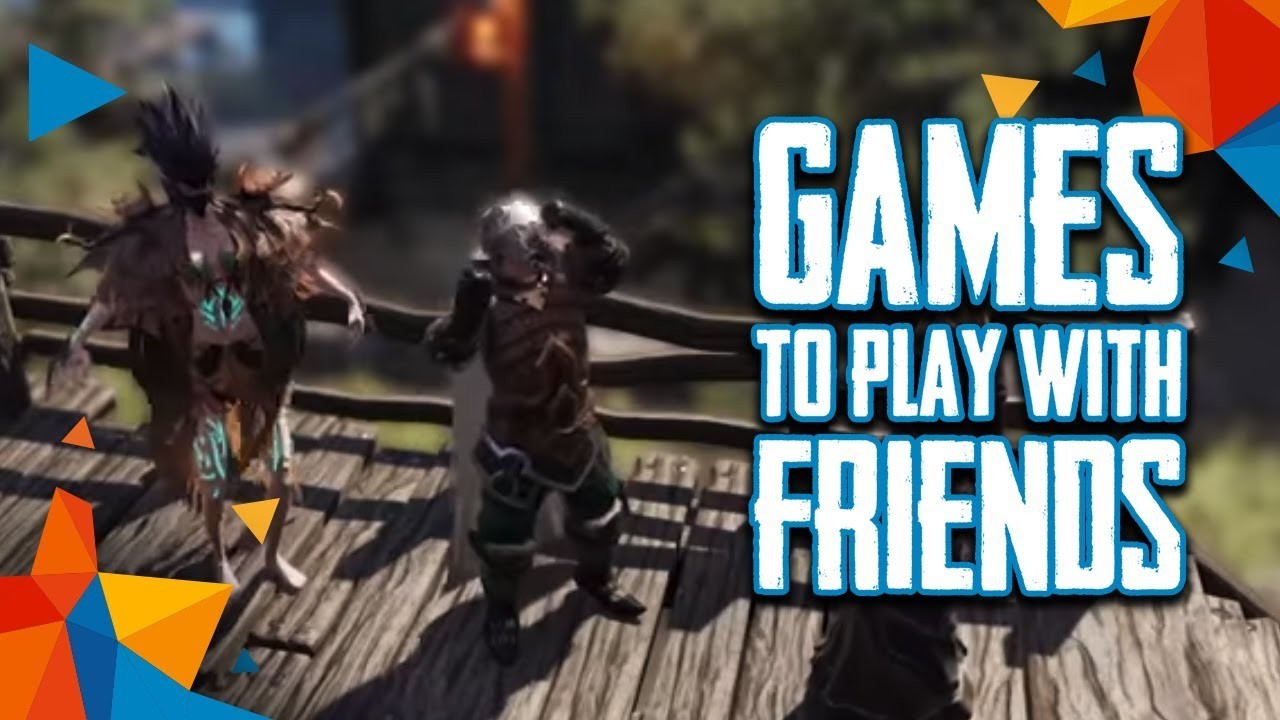 Top 10 Best Games To Play With Your Friends 2017 Youtube