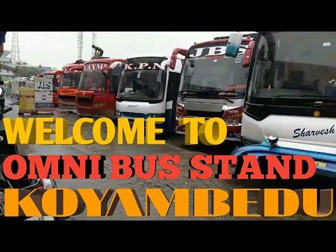 WELCOME TO KOYAMBEDU  OMNI BUS STAND.