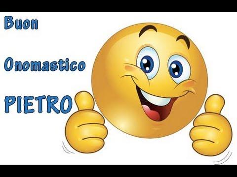 Eccezionale Auguri Buon Onomastico Pietro - YouTube NT72