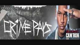 NEW CAM'RON CRIME PAY$ EXCLUSIVE MUSIC ~ I CAME FOR YOU~ 8/4/08