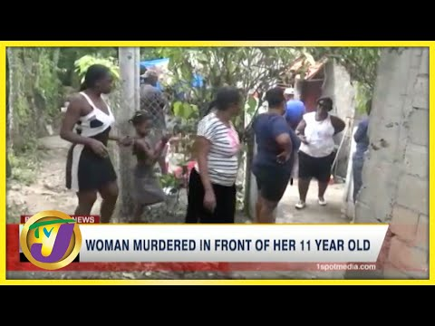 Woman Murdered in front of Her Daughter   TVJ News - August 7 2021