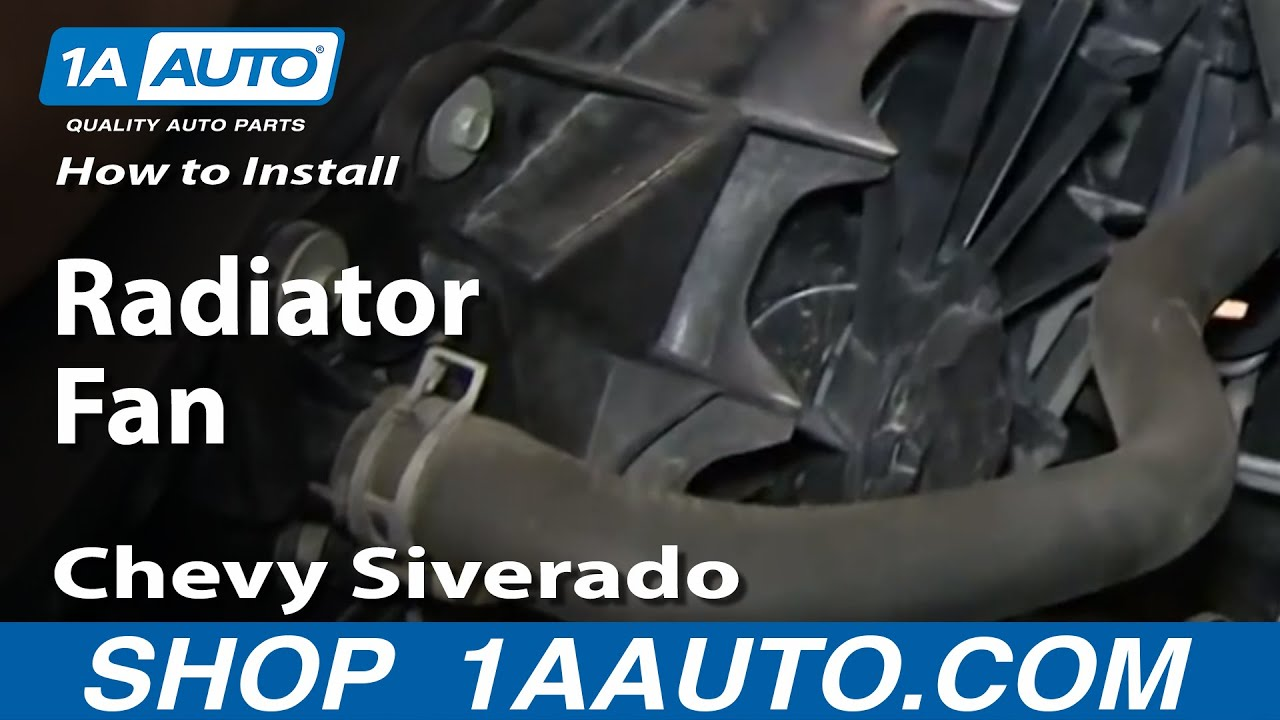 replace radiator cooling fan assembly   chevy