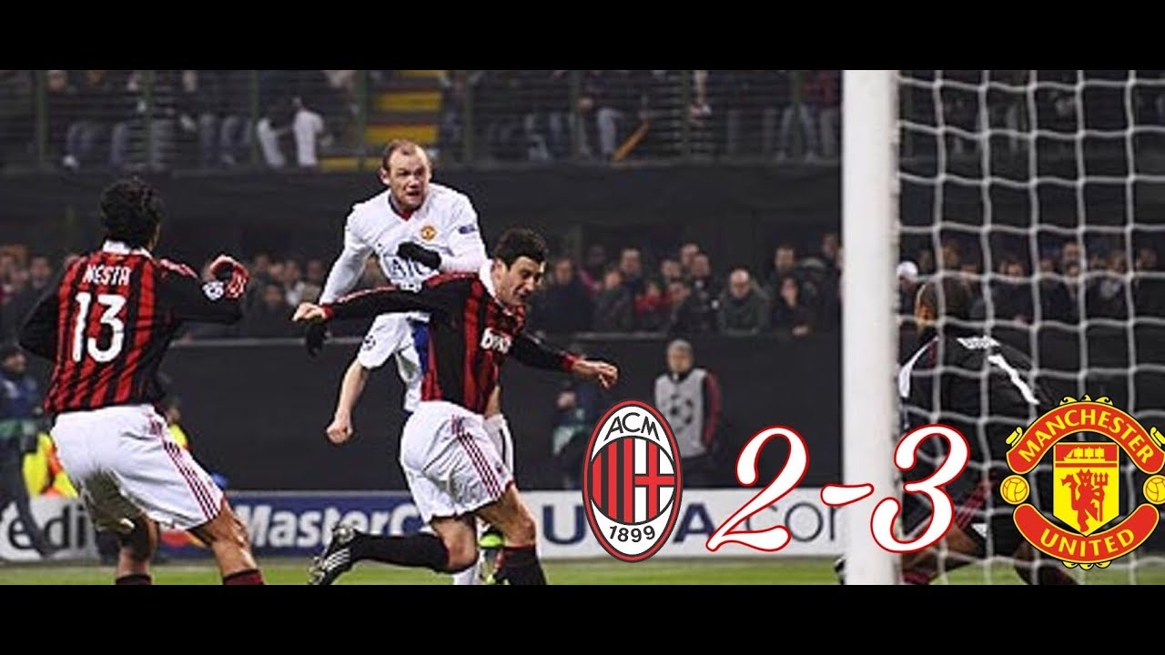 Milan Vs Manchester United 2 3 All Goals And Highlights Ucl 2009 2010 Youtube
