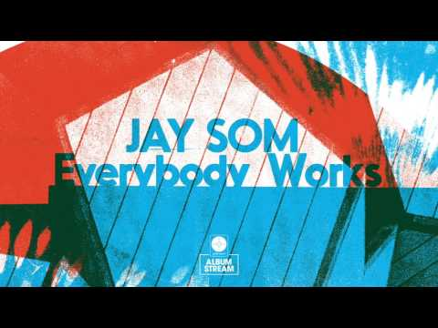 Jay Som Everybody Works [FULL ALBUM STREAM]