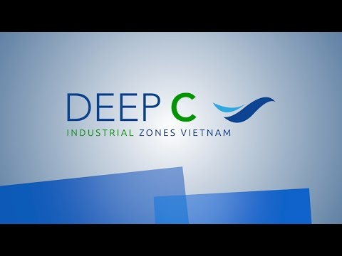 DEEP C YOUR RELIABLE INVESTMENT LOCATION IN VIETNAM