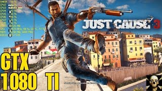 Just Cause 3 4K UltraHD Gtx 1080 TI Fps Performance Very High Settings!!
