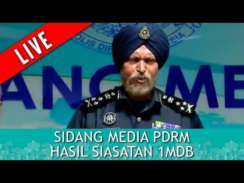 FULL: Sidang Media PDRM - Hasil Siasatan 1MDB | Jumaat 25 Mei 2018