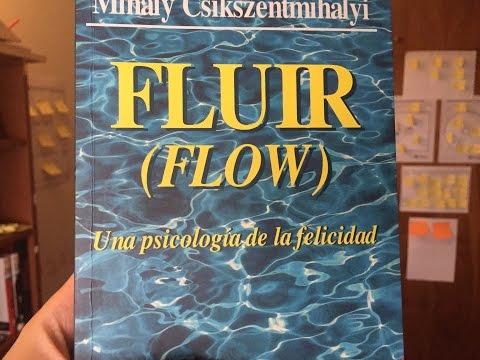 Fluir - Una psicología de la felicidad