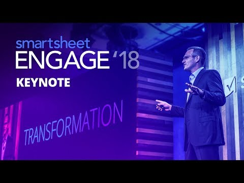 Smartsheet ENGAGE 2018 Keynote
