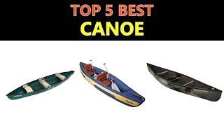 Best Canoe 2019