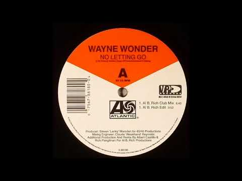 Wayne Wonder  No Letting Go Al B Rich Club Mix
