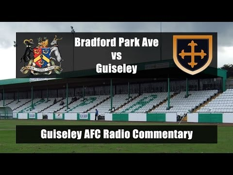 Bradford Park Avenue vs Guiseley - Guiseley AFC Radio commentary 9/12/13