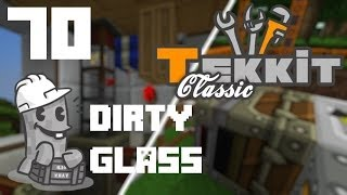 Minecraft Tekkit Episode 70 - Dirty Glass
