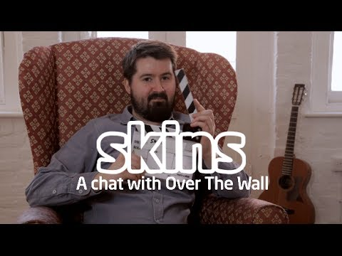 Over The Wall Interview - Skins Session
