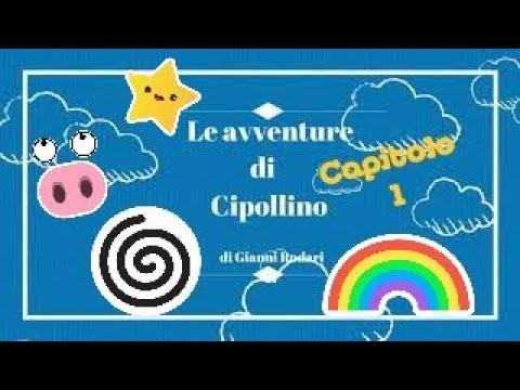 Audiolibro bambini: Le avventure di Cipollino - Capitolo uno - - YouTube