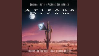Dreams Arizona Dream Original Motion Picture Soundtrack