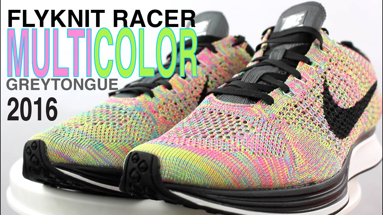 brand new 3d014 d88ca NIKE FLYKNIT RACER MULTICOLOR 2016 GREY TONGUE REVIEW