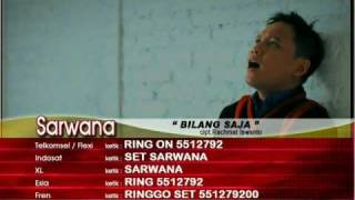 Sarwana - Bilang Saja (Official Video)