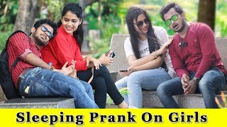 Sleeping Prank On Girls || Gone Funny || Prank In India 2019 || Funday Pranks