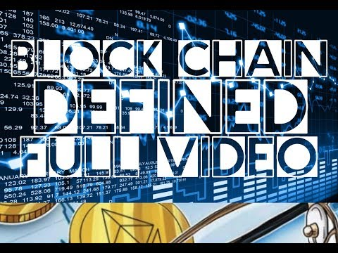 Learn Block Chain Definitions FULL VIDEO Bitcoin Crypto Currency Learning