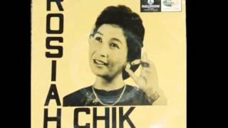 ROSIAH CHIK - SI MANIS GULA