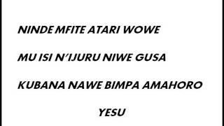 Uri mwiza YESU with lirycs by Singiza ministry