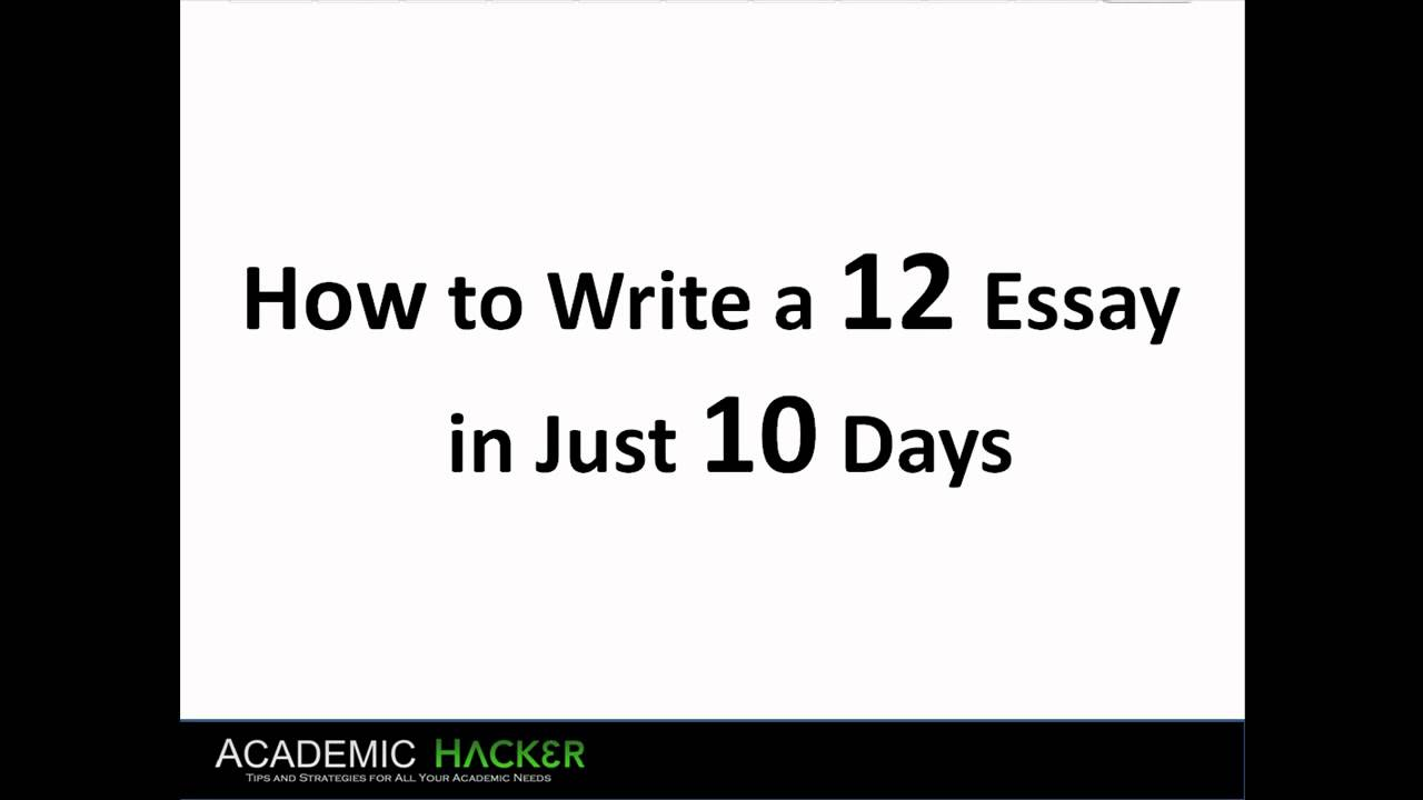 how to write a 12 essay for sat in 10 days part 1 4 how to write a 12 essay for sat in 10 days part 1 4