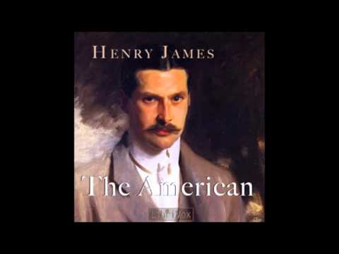 The American by Henry James (FULL Audiobook)