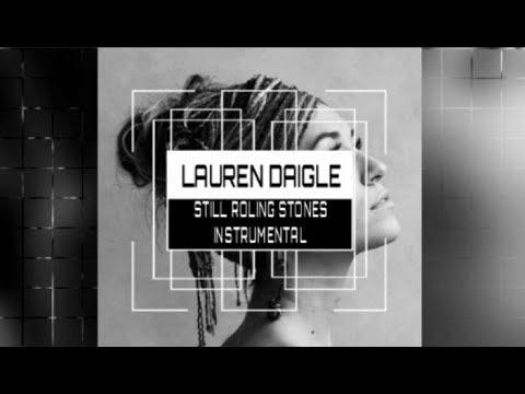 Lauren Daigle - Still Rolling Stones - Instrumental Track with Lyrics