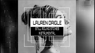 Lauren Daigle - Still Rolling Stones - Instrumental Track with Lyrics