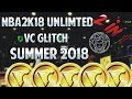 NBA2K18 VC GLITCH FOR THE SUMMER!! 2 GLITCHES IN 1! AFTER FINAL PATCH