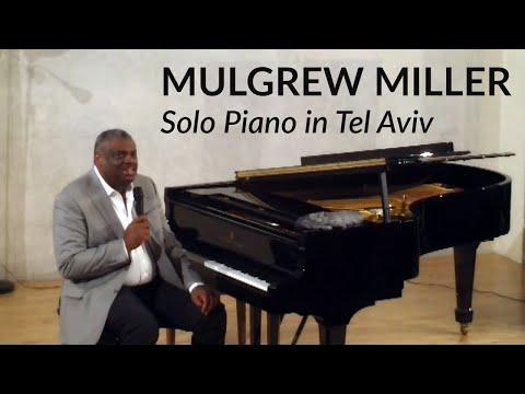 Mulgrew Miller Solo Piano At The Felicja Blumental Music
