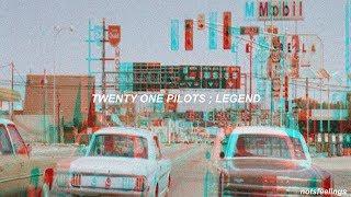 twenty one pilots ; legend (sub. español/inglés)