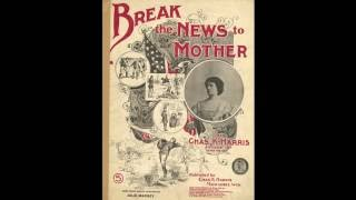 Break the News to Mother (1897)