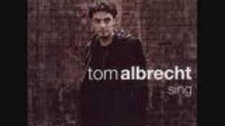 Tom Albrecht - Wenn du den Raum betrittst